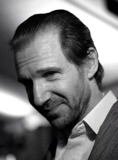 My dream is Ralph Fiennes!