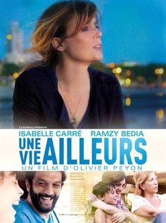 Une vie ailleurs (2017) - Olivier Peyon - Isabelle Carré, Ramzy Bedia