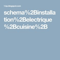 schema%2Binstallation%2Belectrique%2Bcuisine%2B