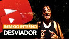 25 - Inimigo Interno (8) - Desviador   Rodrigo Cardoso