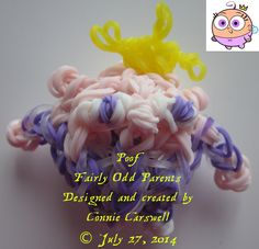 Rainbow Loom – Fairly Odd Parents Collection – Poof Cosma (son of Cosmo and Wanda) Designed and created by Connie Carswell, July 2014 © Connie Carswell ~ 2014 All Rights Reserved.