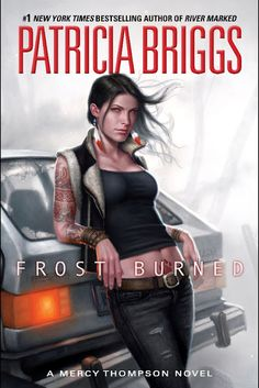 NEWS:  Excerpt From Frost Burned (Mercy Thompson #7) by Patricia Briggs Released! (@mercys_garage)