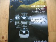 HISTORY OF AMERICAN BICYCLE CARBIDE LAMP BOOK in Bicycle Accessories | eBay