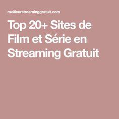 Top 20+ Sites de Film et Série en Streaming Gratuit