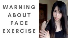 Warning about face yoga exercises | The importance of stretching skin - YouTube