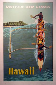 Stan Galli travel poster United Airlines to Hawaii from 1953 USA. Five people on canoe paddling on a big wave. The beautiful Vintage Poster Reproduction is great decorating idea for office, hotels or home. Retro Airline, Airline Travel, Travel And Tourism, Vintage Airline, Air Travel, Nightlife Travel, Travel Agency, Travel Guide, United Airlines