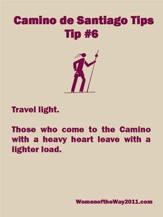 Camino Tip No. 6: Travel light