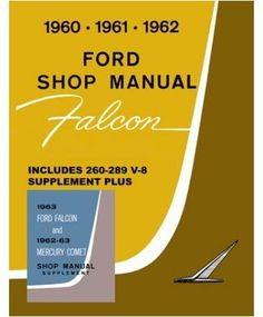 1965 ford falcon owners manual reviews fordfalconparts net parts rh pinterest com 1967 Falcon 1967 Falcon
