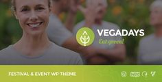 CURRENT VERSION 1.0 (see Change log at the bottom of this page)    VegaDays is a WordPress Event theme with Modern and Functional design created exactly for Vegetarian Food Festival. With l...
