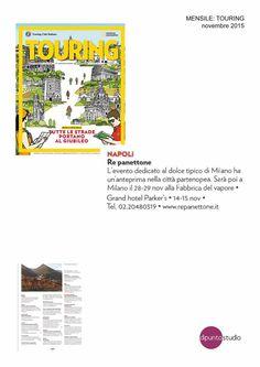 Il magazine TOURING segnala in agenda i 2 appuntamenti di Re Panettone: Al Grand Hotel Parker's il 14 e 15 novembre. Hotel, November