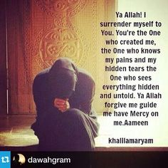 Ameen. I surrender to The One Who Created Me