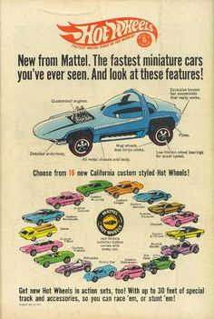 1968 Hot Wheels nearly put Matchbox out of business. I have more Hot Wheels now than I did as a kid! Festa Hot Wheels, Hot Wheels Cars, Childhood Toys, Childhood Memories, Vintage Advertisements, Vintage Ads, Vintage Stuff, Retro Advertising, Voitures Hot Wheels