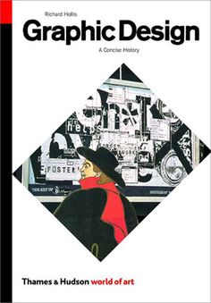Graphic Design: A Concise History - Second Edition (Thames and Hudson, 2002)