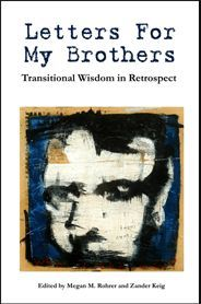 Letter for my Brothers- Edited By Megan M. Rohrer, M.Div. & Zander Keig, M.SW.- Lambda Literary Award Finalist