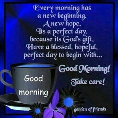 Good Morning Inspiration of the day mornings Good Morning Spiritual Quotes, Good Morning Friends Quotes, Good Morning Beautiful Quotes, Good Morning Prayer, Good Morning My Friend, Good Morning Inspirational Quotes, Morning Greetings Quotes, Morning Blessings, Good Morning Picture