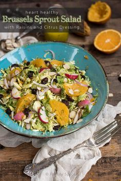 This heart healthy Brussels sprout salad with raisins and citrus dressing is full of flavor and a terrific dish to get your health back on the right track.
