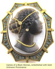 Blackamoor stone, enamel, and yellow gold cameo of African woman Cameo Jewelry, Antique Jewelry, Gold Jewelry, Jewelery, Vintage Jewelry, Fine Jewelry, Jewelry Design, Black History, Art History