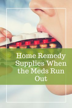 You have your emergency supplies and preparedness items ready. But what do you do when the medication runs out? Have these ten common and useful supplies on hand!