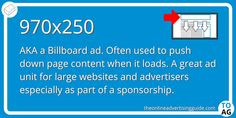 Billboards are sometimes used as regular ad units., but they are mainly used as 'Push Downs'. This means they are intended to go across the top of a site when it first loads, pushing down the content.   #DigitalMarketing   #OnlineAdvertising   #DisplayAdvertising