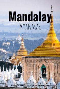 The 7 Wonders of Mandalay, Myanmar.