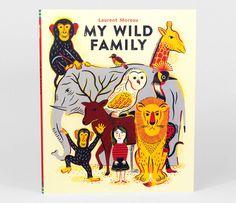 Laurent Moreau - My Wild Family