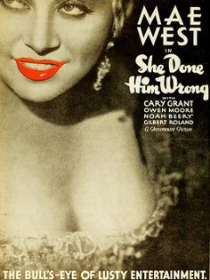 """Mae West appeared as Lady Lou alongside Cary Grant in the comedy/romance """"She Done Him Wrong"""", 1933"""