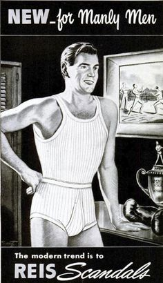 "Reis Scandals Underwear ""New for Manly Men"" Vintage Ad."