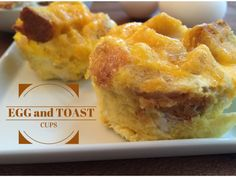 Egg and Toast Cups are perfect for on the go breakfast snacks or for toddlers with only four ingredients – toast, egg, milk, and cheese! @MomNutrition