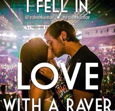 in love with a raver