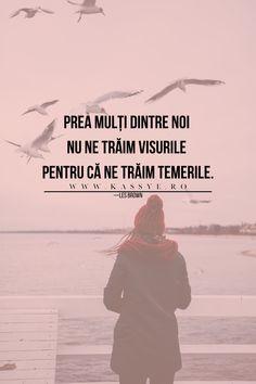 #citate #citatezilnice #citatepozitive #citatefaimoase #citateoptimiste #inspiratie #visuri #fericire #viata #citatedespreviata #dezvoltarepersonala