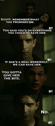 Teen Wolf - Quote - You gotta give her the bite