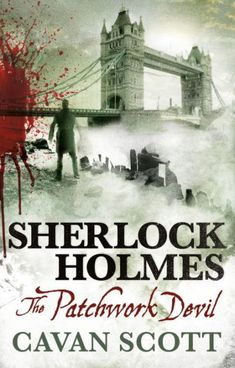 """Read """"Sherlock Holmes - The Patchwork Devil"""" by Cavan Scott available from Rakuten Kobo. London, While the world celebrates the signing of the Treaty of Versailles, Holmes and Watson are called to a sing. Sherlock Books, Sherlock Holmes Book, Adventures Of Sherlock Holmes, Treaty Of Versailles, Fiction And Nonfiction, Fiction Novels, Crime Fiction, Mystery Novels, Price Book"""
