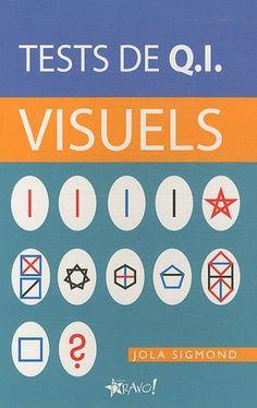 Tests de Q.I. visuels by Jola Sigmond http://www.amazon.ca/dp/2896700099/ref=cm_sw_r_pi_dp_YMOAvb1GEEXJF