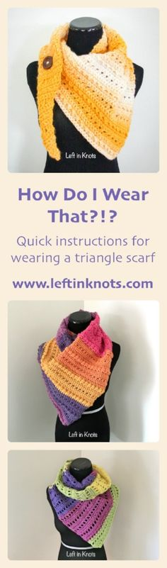 Triangle scarves are modern and trendy!  This quick tutorial will show you how to wear a triangle scarf and will lead you to three free crochet patterns!