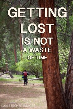 GETTING LOST IS NOT A WASTE OF TIME #gettinglost #wasteoftime