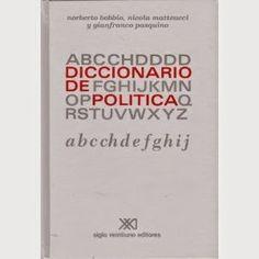 Bobbio, N , Matteucci, N & Pasquino, G - Diccionario de política (Completo) (Pdf) | Tu Biblioteca de Ciencia Política en PDF