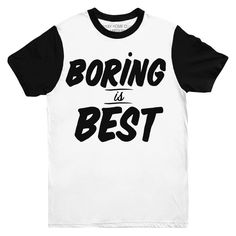Boring is Best Two Tone Tee | Stay Home Club