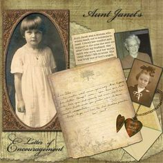 Aunt Janet's Letter of Encouragement ~ Scrap a page about a meaningful letter with photos of the sender and journaling about it's significance.