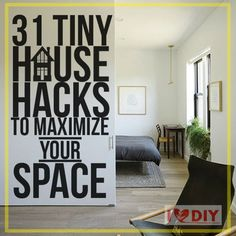 31 Small Home Ideas To Get More Space #space #house #tinyhouse