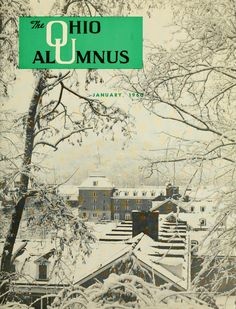"""The Ohio Alumnus, January 1960. """"Photographer Bob Palmer took advantage of a sudden and heavy December snow to capture several picturesque campus scenes, one of which is this month's cover."""" :: Ohio University Archives"""