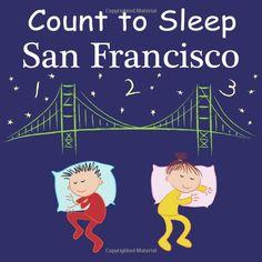 Count To Sleep San Francisco (9781602192089): Adam Gamble, Mark Jasper, Joe Veno