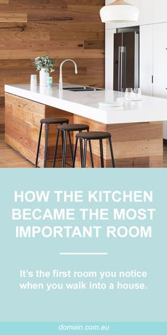 How the kitchen became the most important room in the home