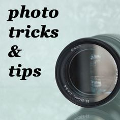 Tips to improve your craft and other photographs.