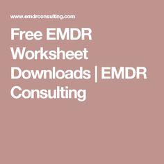 Free EMDR Worksheet Downloads | EMDR Consulting
