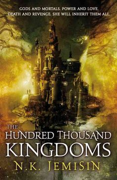 The Hundred Thousand Kingdoms, book 1 [Goodreads logged](Need to read)