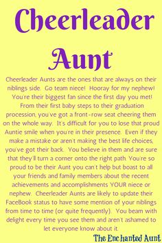 Are you an Aunt?  Are you always cheering your niece or nephew on no matter what?  You might be the cheerleader Aunt.  Read about the 4 different types of Aunts and take the Enchanted Aunt quiz to find out!