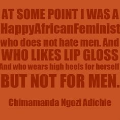 25 famous quotes tht will make u even prouder a feminist What Is A Feminist, Famous Feminists, Chimamanda Ngozi Adichie, Smash The Patriarchy, Hate Men, Feminist Quotes, Famous Quotes, Strong Women, Wise Words