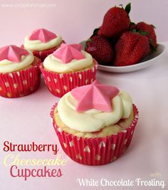Crazy for Crust: Strawberry Cheesecake Cupcakes with White Chocolate Frosting