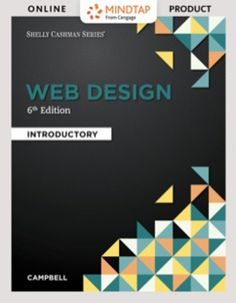 MindTap Web Design & Development for Campbell's Web Design: Introductory Edition [Instant Access] 1 term months) (CourseWare)