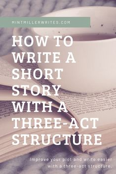 Use a three-act structure while writing your short story to make plotting easier (and your storytelling more powerful)! Short Story Writing Tips, Great Short Stories, English Writing Skills, Writing Advice, Blog Writing, Writing Help, Writing A Book, Story Plot Ideas, Three Act Structure